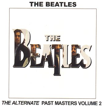 Alternate Past Masters Vol.2 - CD Cover