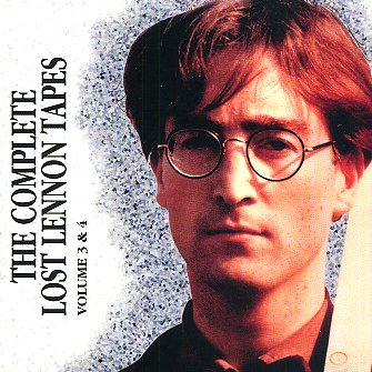 Complete Lost Lennon Tapes Vol 3 Amp 4