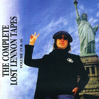 Complete Lost Lennon Tapes - Vol. 15 & 16 - CD cover